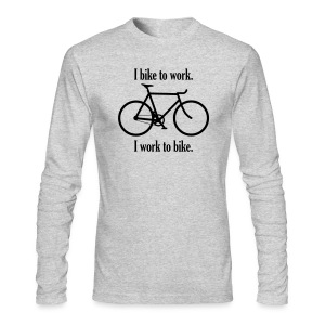 I bike to work I work to bike - Men's Long Sleeve T-Shirt by Next Level