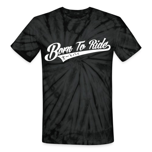 Born To Ride - Unisex Tie Dye T-Shirt