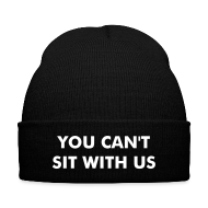 Caps ~ Knit Cap with Cuff Print ~ You Can't Sit With Us - Mean Girls Beanie
