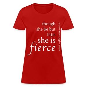 Fierce Women's T-Shirt - Women's T-Shirt