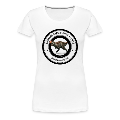 Dinosaur Appreciation Society: Carnotaurus - Women's Premium T-Shirt
