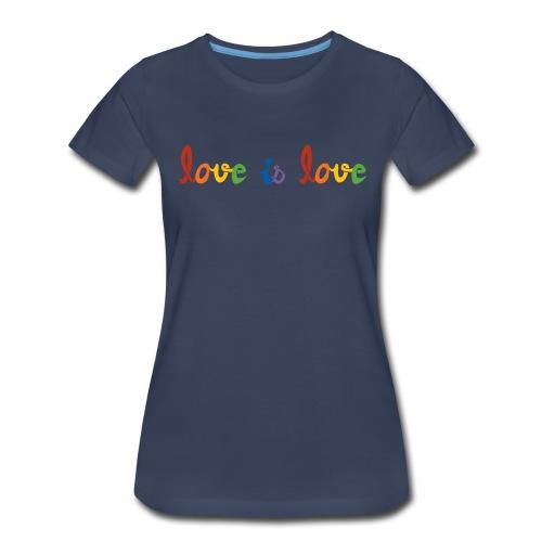 Love is Love (Women) - Women's Premium T-Shirt