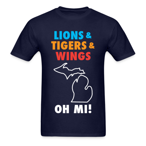 Lions & Tigers & Wings Oh MI! - Men's T-Shirt