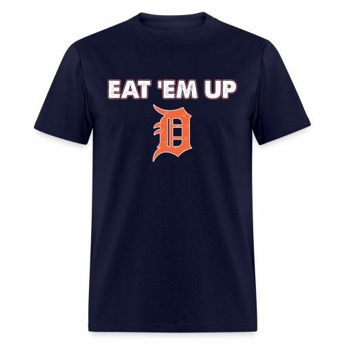 EAT 'EM UP - Men's T-Shirt