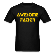 T-Shirts ~ Men's T-Shirt ~ Awesome Father tee