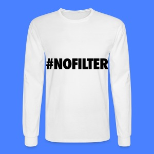 #NOFILTER Long Sleeve Shirts - Men's Long Sleeve T-Shirt