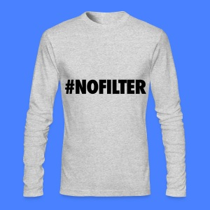 #NOFILTER Long Sleeve Shirts - Men's Long Sleeve T-Shirt by Next Level