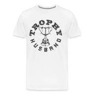 T-Shirts ~ Men's Premium T-Shirt ~ Trophy Husband T-shirts