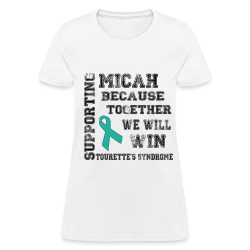 CUSTOM: Supporting Micah - Women's T-Shirt