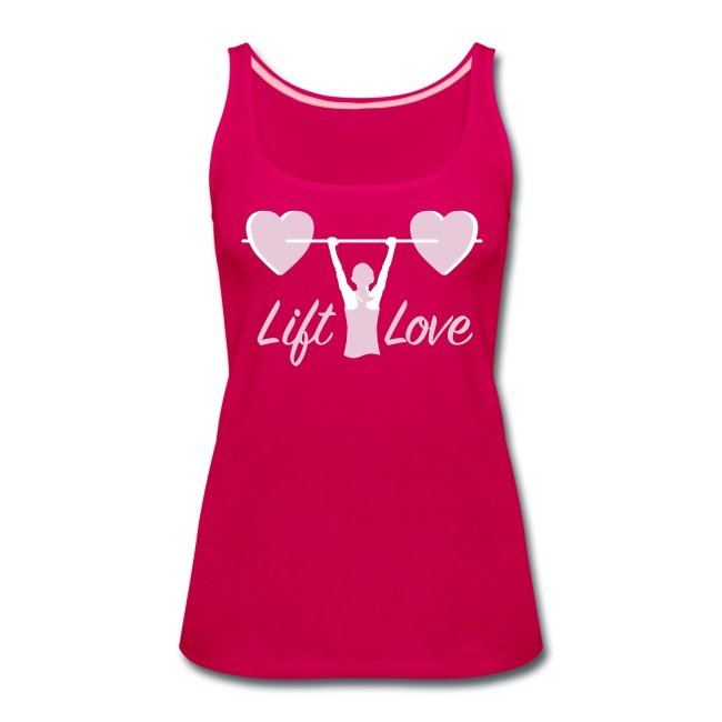 Lift Love Women's Premium Tank
