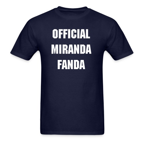Official Miranda Fanda - Men's T-Shirt