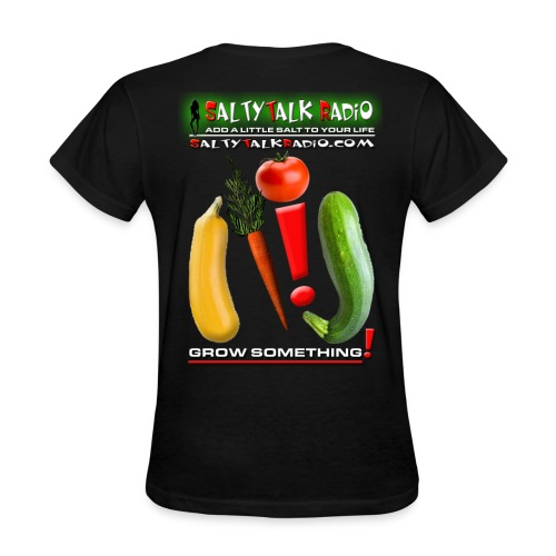 Womens Gildan Grow Something! T - Women's T-Shirt