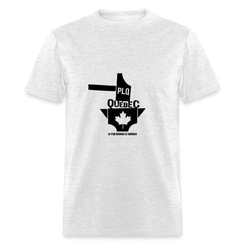 PLQ écrase le Québec - Men's T-Shirt