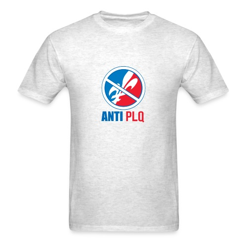 Anti PLQ - Men's T-Shirt
