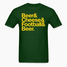 BEER & CHEESE & FOOTBALL & BEER T-Shirts