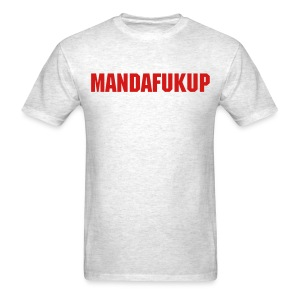 Mandafukup - Men's T-Shirt