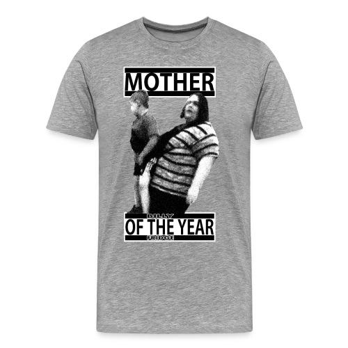 Mother of the Year (Men's) - Men's Premium T-Shirt