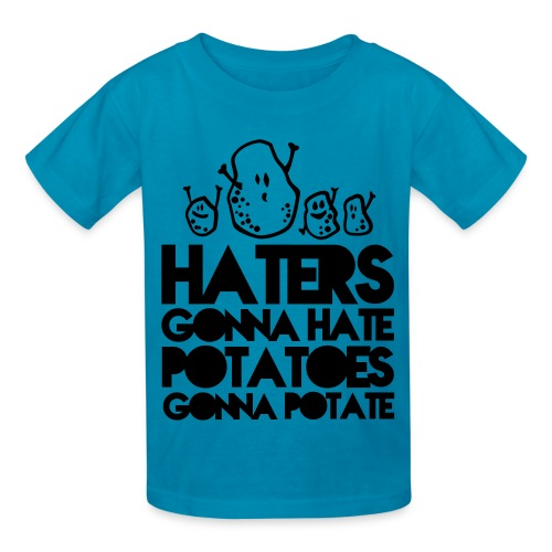 Haters Gonna Hate (Kids) - Kids' T-Shirt