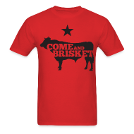 T-Shirts ~ Men's T-Shirt ~ COME AND BRISKET (Black)