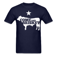 T-Shirts ~ Men's T-Shirt ~ COME AND BRISKET (White)