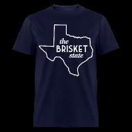 T-Shirts ~ Men's T-Shirt ~ The Brisket State