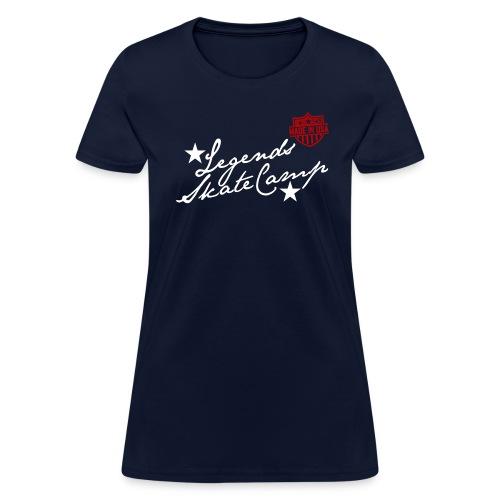 LEGENDS Skate Camp Made in USA T-Shirt - Women's T-Shirt