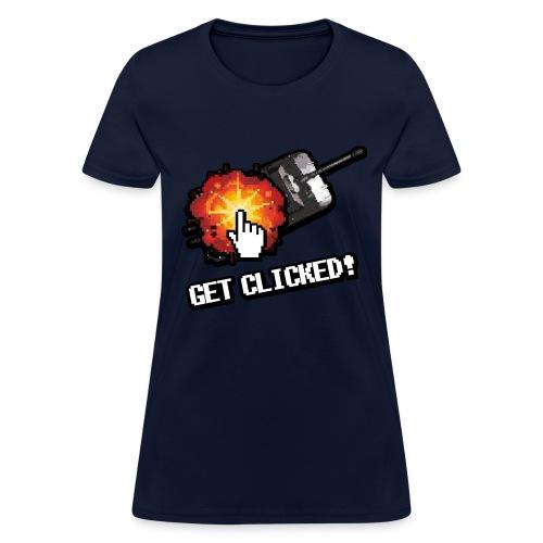 Get Clicked! (Women) - Women's T-Shirt