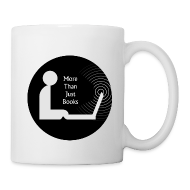 Mugs & Drinkware ~ Coffee/Tea Mug ~ More than just books mug