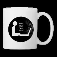 Mugs & Drinkware ~ Coffee/Tea Mug ~ More than just books mug