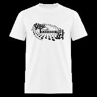 T-Shirts ~ Men's T-Shirt ~ You Tried It
