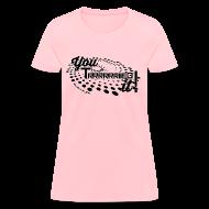 T-Shirts ~ Women's T-Shirt ~ You Tried It