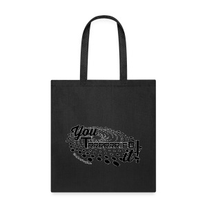 You Tried It - Tote Bag