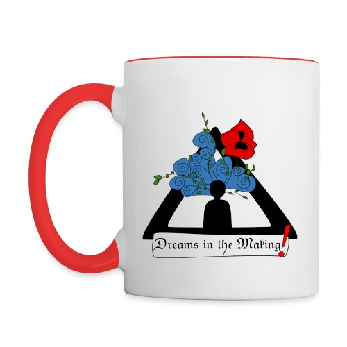 Dreams in the Making! Mug - Contrast Coffee Mug