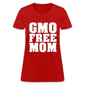 GMO FREE MOM - Women's T-Shirt