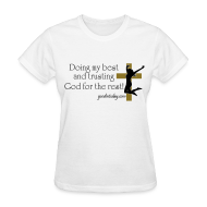 T-Shirts ~ Women's T-Shirt ~ Trust in God