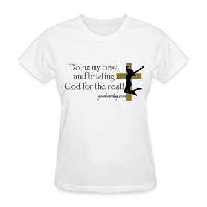 Trust in God - Women's T-Shirt