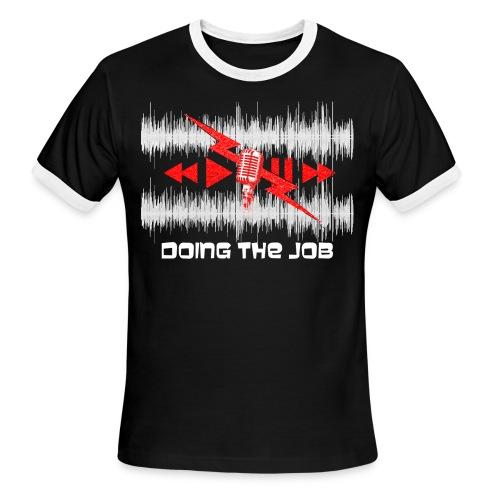Doing the Job 2014 Ringer Tee - Men's Ringer T-Shirt