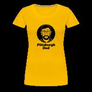 T-Shirts ~ Women's Premium T-Shirt ~ Pittsburgh Dad Women's T-Shirt