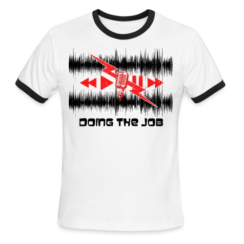 Doing the Job 2014 Ringer - Men's Ringer T-Shirt