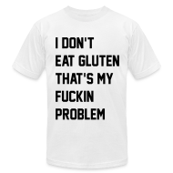 T-Shirts ~ Men's T-Shirt by American Apparel ~ F**kin Problems