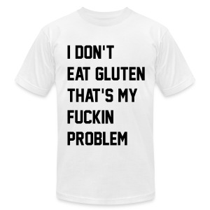 F**kin Problems - Men's T-Shirt by American Apparel