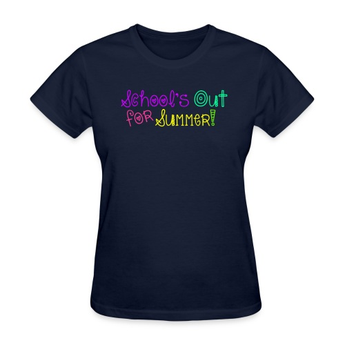 School's Out For Summer - Women's T-Shirt
