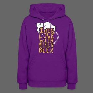 I'm In Love With Michigan Beer - Women's Hoodie