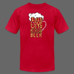 I'm In Love With Michigan Beer - Men's T-Shirt by American Apparel