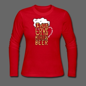 I'm In Love With Michigan Beer - Women's Long Sleeve Jersey T-Shirt