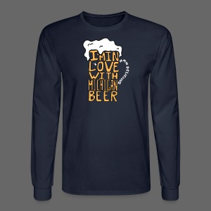 I'm In Love With Michigan Beer - Men's Long Sleeve T-Shirt