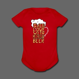 I'm In Love With Michigan Beer - Short Sleeve Baby Bodysuit