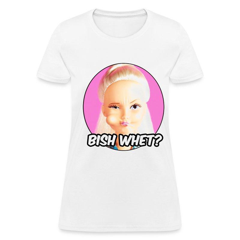 Bish whet? T-Shirt | Spreadshirt