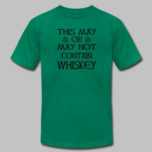 May Or May Not Contain Whiskey - Men's T-Shirt by American Apparel