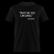 T-Shirts ~ Men's T-Shirt ~ Trust Me